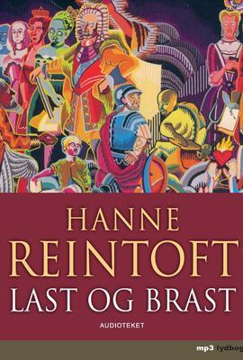 Hanne Reintoft: Last og brast