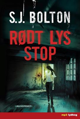 S. J. Bolton: Rødt lys stop