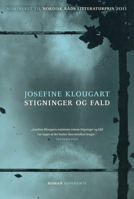 Josefine Klougart: Stigninger og fald : roman
