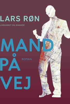 Lars Røn: Mand på vej