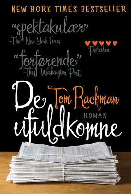 Tom Rachman: De ufuldkomne : roman