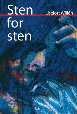 Liselott Willén: Sten for sten