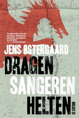 Jens Østergaard (f. 1979): Dragen, sangeren, helten