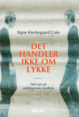 Signe Kierkegaard Cain: Det handler ikke om lykke