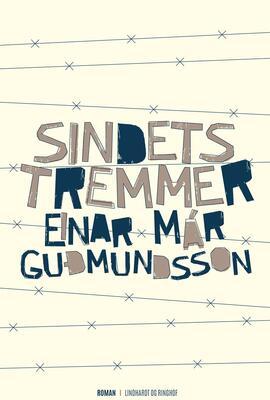 Einar Már Guðmundsson: Sindets tremmer