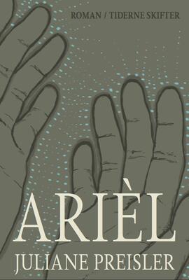 Juliane Preisler: Arièl : roman