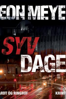 Deon Meyer: Syv dage