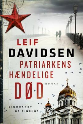 Leif Davidsen: Patriarkens hændelige død : roman