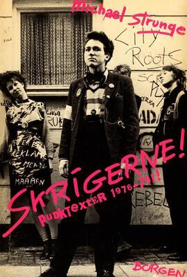 Michael Strunge: Skrigerne!