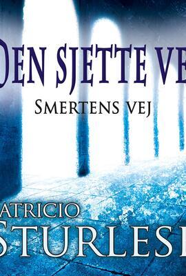 Patricio Sturlese (f. 1973): Den sjette vej