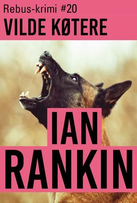 Ian Rankin: Vilde køtere