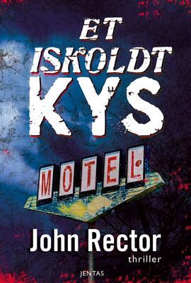 John Rector: Et iskoldt kys