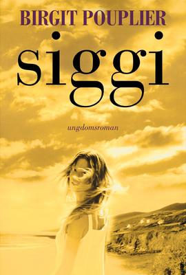 Birgit Pouplier: Siggi : roman