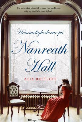 Alix Rickloff: Hemmelighederne på Nanreath Hall